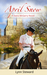 April Snow (Dana McGarry Novel, #2)
