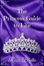 The Princess Guide to Life