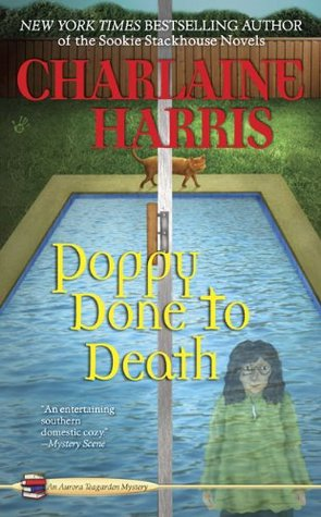 Poppy Done to Death (Aurora Teagarden Mystery, #8)