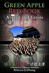 Green Apple Red Book: A Trial and Errors: A Memoir of a Chinese-American