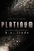 Platinum (All that Glitters, #3)