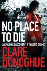 No Place to Die (Mike Lockyer, #2)