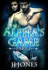 The Alpha's Game (The Alpha's Game #1)