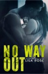 No Way Out (Hawks Motorcycle Club, #4)