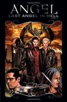 Angel: Last Angel in Hell (Volume 6)
