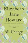 All Change (The Cazalet Chronicle, #5)