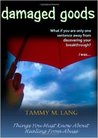 Damaged Goods by Tammy Lang