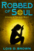 Robbed of Soul: Legends of Treasures Book 1