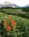 Plant Physiology and Development (Looseleaf), Sixth Edition