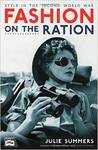 Fashion on the Ration: Style in the Second World War
