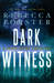 Dark Witness (Witness Series #7)