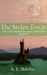 The Stolen Tower (The Light Beyond the Storm Chronicles #3)