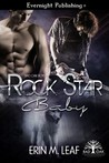 Rock Star Baby (Bad Oak Boys, #1)