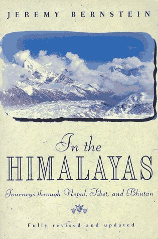 In the Himalayas by Jeremy Bernstein