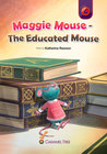 Maggie Mouse - The Educated Mouse