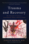 Trauma and Recovery by Judith L. Herman