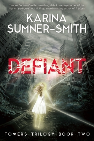 Defiant (Towers Trilogy #2)