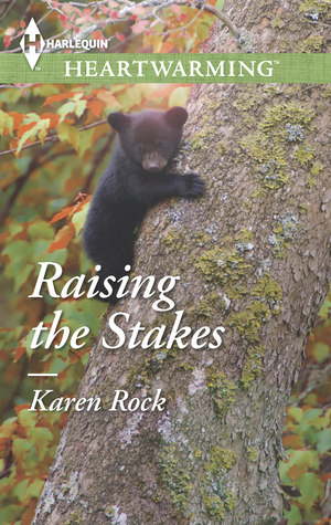 Raising the Stakes by Karen Rock