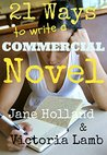 21 Ways To Write A Commercial Novel
