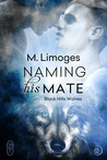 Naming his Mate by M. Limoges