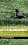 Aesgard Awakening! by Joan Harman