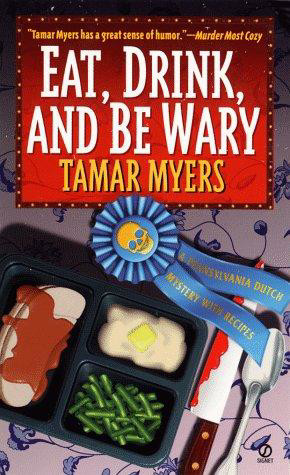 Eat, Drink, and Be Wary by Tamar Myers