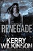 Renegade (Silver Blackthorn, #2)