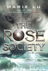 The Rose Society (The Young Elites #2)