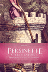 Persinette by Laura Christensen