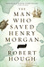 The Man Who Saved Henry Morgan by Robert Hough
