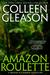 Amazon Roulette by Colleen Gleason