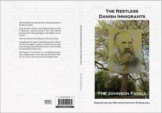 The Restless Danish Immigrants The Johnson Family by Anthony W. Buirchell