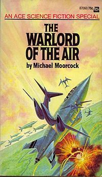 The Warlord of the Air by Michael Moorcock