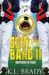 Soul of the Band II: Marching in Place