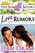 Love and Rumors: A Beach Reads Movie Star Billionaire Contemporary Romance (The Summer Sisters Tame the Billionaires, #1)