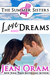 Love and Dreams: A Beach Reads Billionaire Tycoon Contemporary Romance (The Summer Sisters Tame the Billionaires, #2)