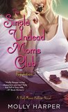 The Single Undead Moms Club (Half-Moon Hollow, #4)