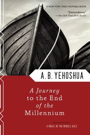 A Journey to the End of the Millennium by Abraham B. Yehoshua