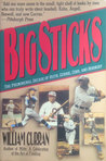 Big Sticks: The Phenomenal Decade of Ruth, Gehrig, Cobb, and Hornsby