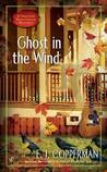Ghost in the Wind (A Haunted Guesthouse Mystery, #7)
