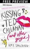 Kissing Ted Callahan (and Other Guys)-- FREE PREVIEW EDITION (First 16 Chapters)