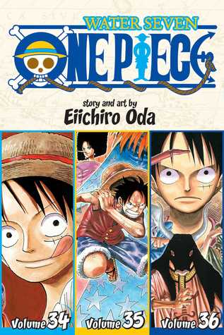 One Piece: Water Seven 34-35-36, Vol. 12 (One Piece: Omnibus, #12)