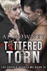 Tattered & Torn (The Sacred Hearts MC, #4)