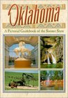 Oklahoma : A Pictorial Guidebook of the Sooner State