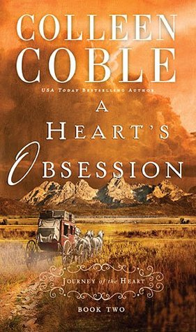 A Heart's Obsession (A Journey of the Heart, #2)