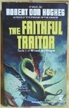 The Faithful Traitor (Wizard and Dragon, #2)