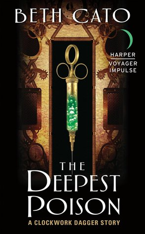 The Deepest Poison (Clockwork Dagger Duology, #0.5)