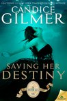 Saving Her Destiny (The Mythicals, #1)