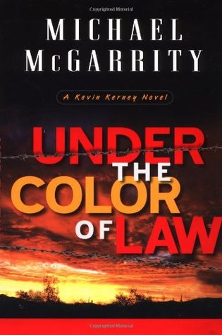 Under The Color Of Law (Kevin Kerney, #6)