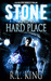 Stone and a Hard Place by R.L.  King